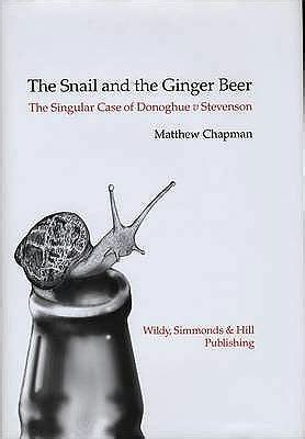 libro ginger and the mystery the snail and the ginger beer the story of donoghue v stevenson by matthew chapman hardcover