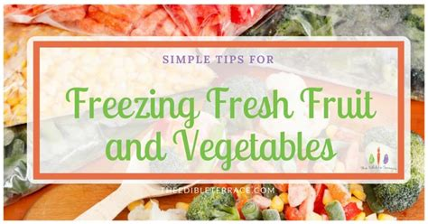 can i freeze fresh vegetables and fruit