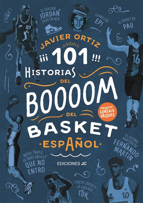 101 historias del boom 8415448139 101 historias del boom del basket espaol librera deportiva