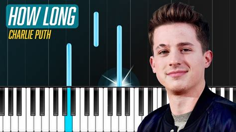 charlie puth chord how long charlie puth quot how long quot piano tutorial chords how to