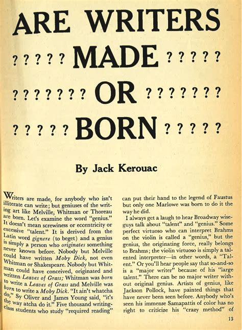 Or Writers Kerouac Asks Are Writers Born Or Made Kerouac Quotes