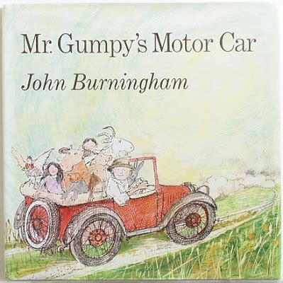 mr gumpys motor car 0099417952 john burningham s books mr gumpy s motor car author illustrator cape 1973