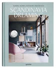 the languages of scandinavia seven of the books gestalten scandinavia dreaming scandinavian design