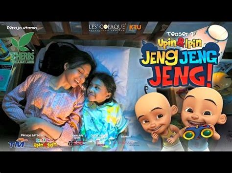film upin ipin gelapnya full full download teaser upin ipin the movie coming soon