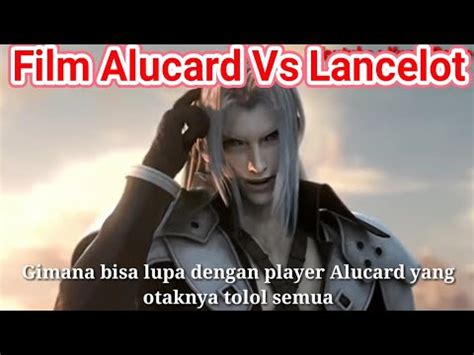 mobile legend asli asli alucard vs lancelot sub indonesia