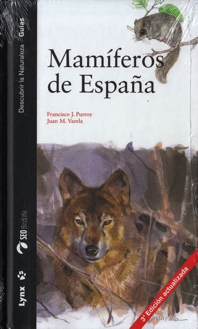 libro mamiferos de espana librer 237 a desnivel mam 237 feros de espa 241 a francisco j purroy y juan m varela
