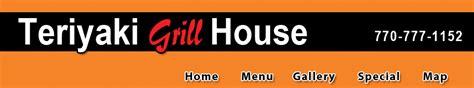 teriyaki grill house teriyaki grill house