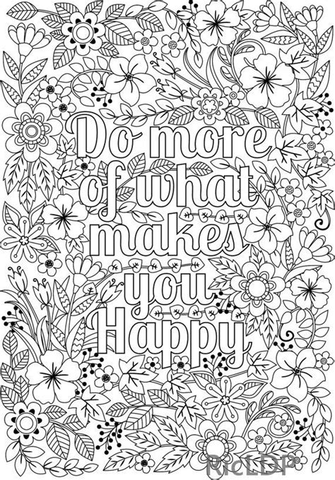 make a coloring page with words do more of what makes you happy flower design coloring