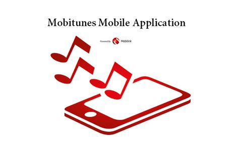 free mobile tunes mobitunes mobile application offers unlimited free