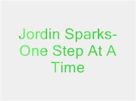 one step at a time jordin sparks lyrics az jordin sparks one step at a time lyrics youtube
