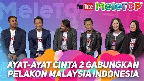ayat ayat cinta 2 release in malaysia ayat ayat cinta 2 gabungkan pelakon malaysia indonesia