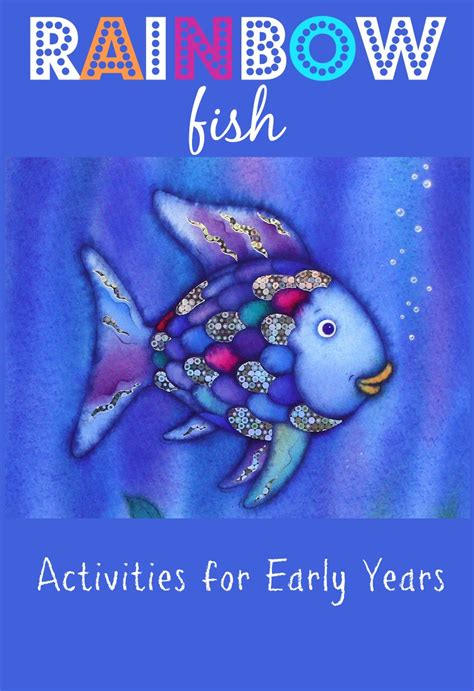 The Rainbow Fish Activities For Early Years Here Come