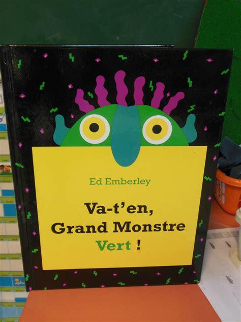 libro va ten grand monstre vert va t en grand monstre vert walmat be