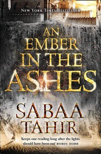 An Ember In The Ashes By Sabaa Tahir Ebook review an ember in the ashes by sabaa tahir an ember in