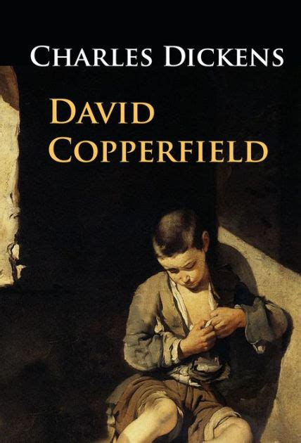 charles dickens biography en español david copperfield by charles dickens paperback barnes