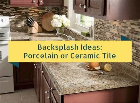 ceramic tile kitchen backsplash ideas backsplash ideas porcelain or ceramic tile hat