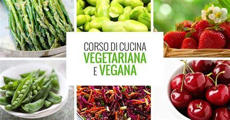 corso cucina vegetariana a tavola con la nutrizionista corso di cucina vegetariana