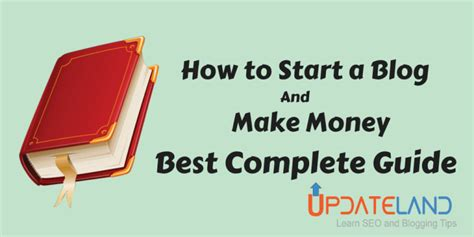 How To Start A Blog And Make Money Online - how to start a blog and make money starting successful blog complete guide