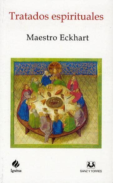 libreria sanz y torres tratados espirituales maestro eckhart librer 237 a sanz y torres
