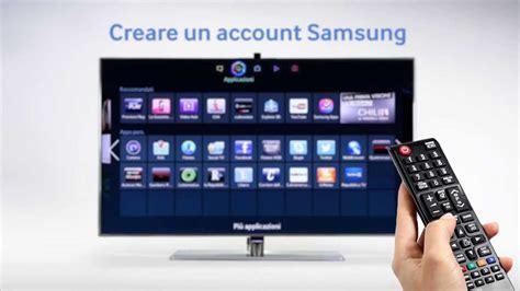2 Samsung Accounts Smart Tv Tutorial Come Creare Un Account Samsung