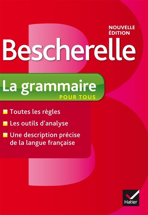 bescherelle bescherelle grammaire bescherelle la grammaire pour tous bescherelle