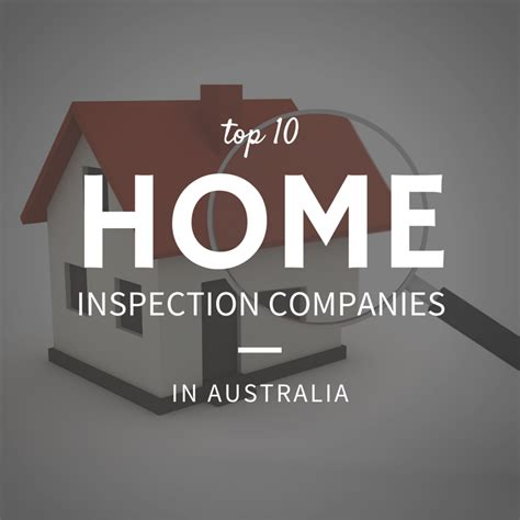 top 10 home inspection companies in australia best
