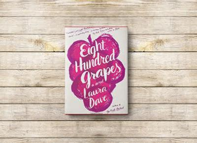 eight hundred grapes a novel quot eight hundred grapes quot books purewow books