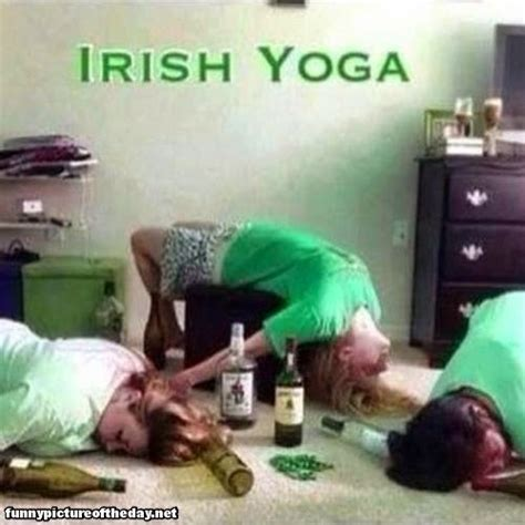Irish Yoga Meme - out passed spread drunk girl quotes