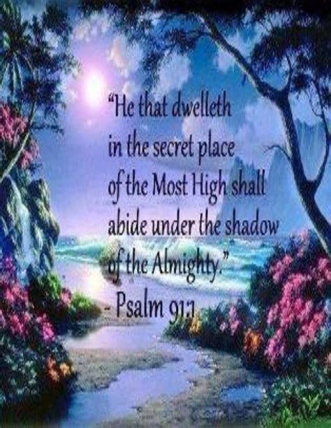 The Place Bible Verse 25 Best Ideas About Psalm 91 Kjv On Psalm 91 Prayer Psalm 91 And Psalm 91 4