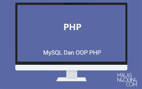 membuat koneksi database mysql dan php php oop database connection class archives malas ngoding