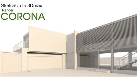 sketchup  corona render dmax youtube