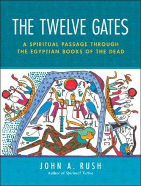 the two gates books the twelve gates a spiritual passage through the