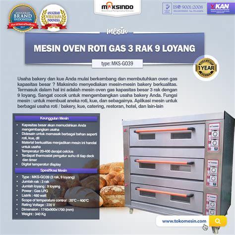 Oven Untuk Usaha Bakery mesin oven roti gas 3 rak 9 loyang go39 toko mesin