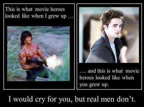 Real Men Meme - twilight meme funny images jokes and more lols