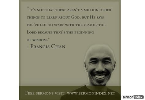 francis chan quotes francis chan quote sermon index