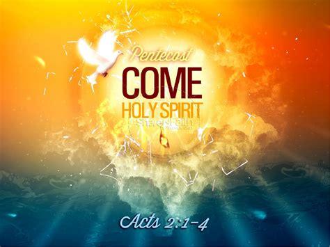Pentecost Come Holy Spirit Christian Powerpoint Pentecost Powerpoints Christian Graphics Free