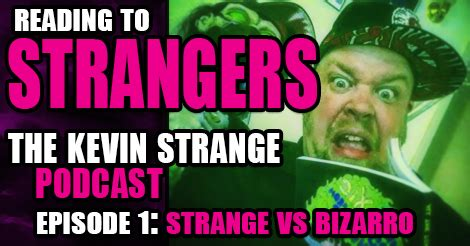 strangers how to date like a books reading to strangers ep 1 strange vs bizarro