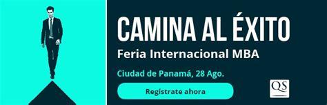 Mba Programs In Panama by Las Mejores Escuelas De Mba Mundo Llegan A Panam 225