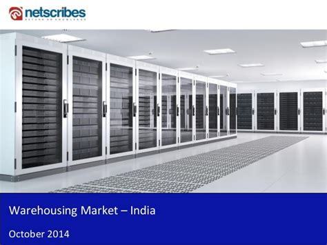 Mba In Market Research In India by Market Research Report Warehousing Market In India 2014