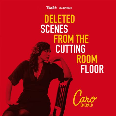the cutting room floor deleted from the cutting room floor caro emerald listen and discover at last fm