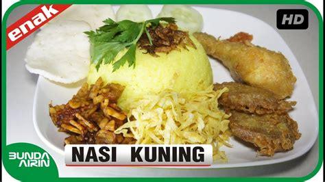 cara buat nasi kuning tawau cara membuat nasi kuning resep masakan indonesia sehari