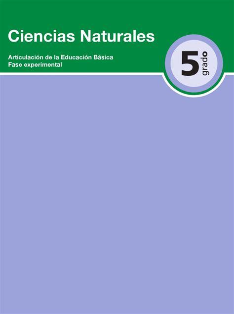 libro ciencias naturales 6 to grado issuu consultarbecascom ciencias naturales 5to grado libro de texto ciencia y