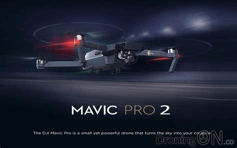 Dji Mavic Pro dji mavic pro 2 features and specification droningon