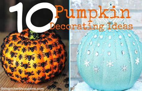 10 unique pumpkin decorating ideasliving rich with coupons 174