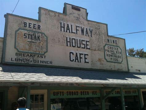 halfway house cafe halfway house cafe santa clarita and beyond breakfast diner coffee shops