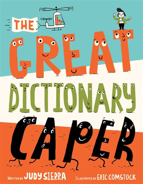 the great dictionary caper books the great dictionary caper book by judy eric