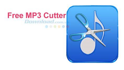 download mp3 cutter vn zoom hướng dẫn cắt file mp3 với free mp3 cutter