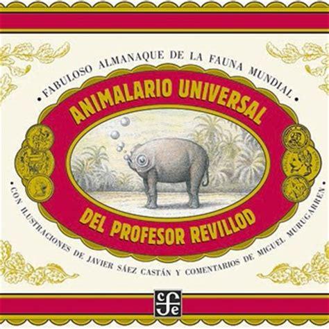 libro animalario universal libros para mirar animalarios y bestiarios de lo real a lo imaginario