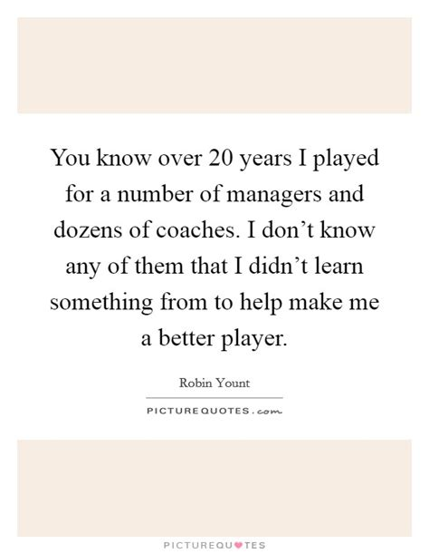 I Didn T Learn Anything From My Mba by You 20 Years I Played For A Number Of Managers