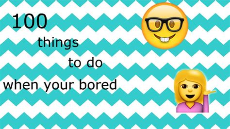 100 things to do when you are bored at home